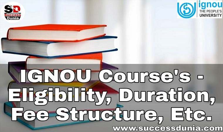 Complete List of IGNOU Distance Learning Courses Eligibility, Duration, and Fee Structure