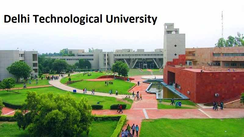 How to Get Admission in Delhi Technological University For 2020 Batch?